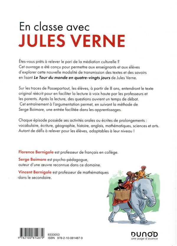 Faire classe avec Jules Verne ; le tour du monde en 80 jours et en 36 épisodes