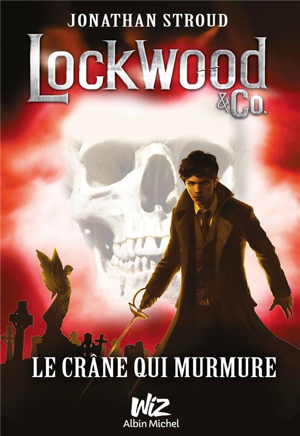 LOCKWOOD et CO. T.2  -  LE CRANE QUI MURMURE