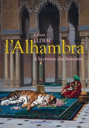 L'Alhambra : à la croisées des histoires