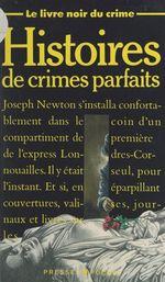 Vente Livre Numérique : Le livre noir du crime (1). Histoires de crimes parfaits  - Collectif