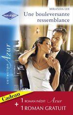Vente Livre Numérique : Une bouleversante ressemblance - Quiproquo amoureux (Harlequin Azur)  - Miranda Lee - Darcy Maguire