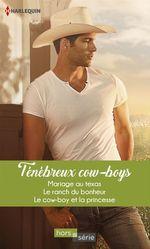Vente Livre Numérique : Ténébreux cow-boys  - Lilian Darcy - Patricia Thayer