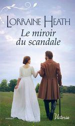 Vente Livre Numérique : La saison du péché t.1 ; le miroir du scandale  - Lorraine Heath