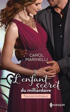 Vente Livre Numérique : L'enfant secret du milliardaire  - Carol Marinelli