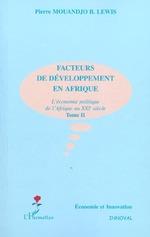 FACTEURS DE DÉVELOPPEMENT EN AFRIQUE  - Pierre Mouandjo Lewis - Mouandjo Lewis Pierr