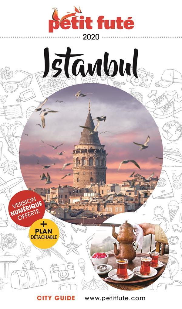 GUIDE PETIT FUTE  -  CITY GUIDE  -  ISTAMBUL (EDITION 2020) AUZIAS D. / LABOURDE