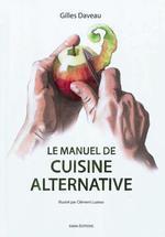 Couverture de Le manuel de cuisine alternative