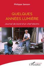 Quelques années lumière  - Philippe Sanson