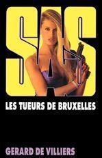 SAS T.92 ; les tueurs de Bruxelles