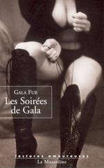Les soirées de Gala  - Gala Fur