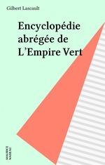 Encyclopédie abrégée de L'Empire Vert