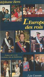 Vente Livre Numérique : L'Europe des rois  - Stéphane Bern