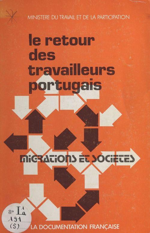 Le retour des travailleurs portugais