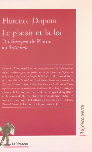 Le plaisir et la loi ; du Banquet de Platon au Satiricon
