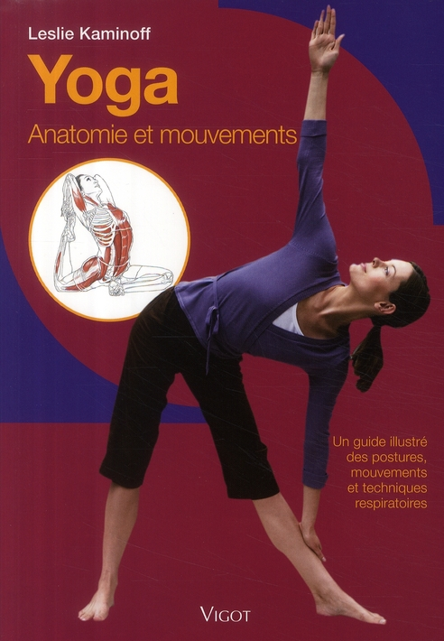 Yoga ; Anatomie Et Mouvements
