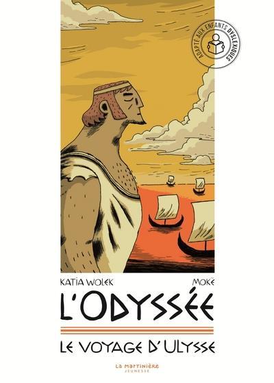 L'Odyssée ; le voyage d'Ulysse