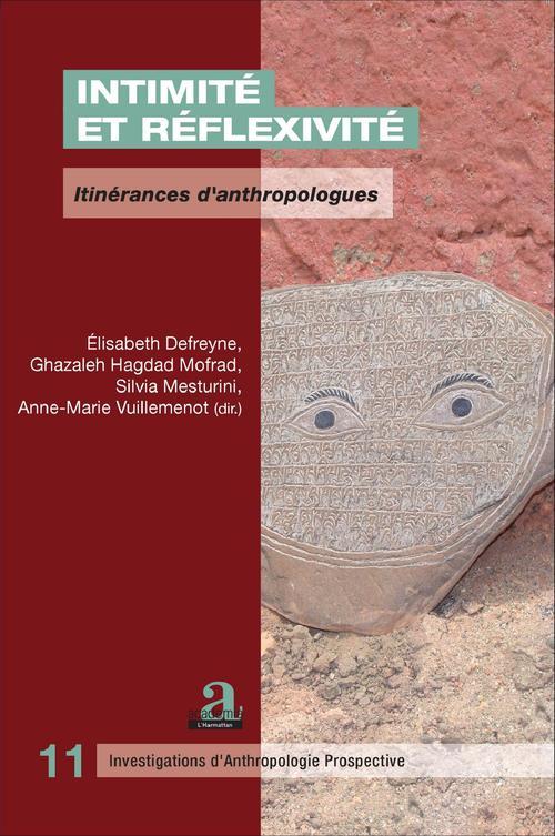 Intimité et réflexivité ; itinérances d'anthropologues