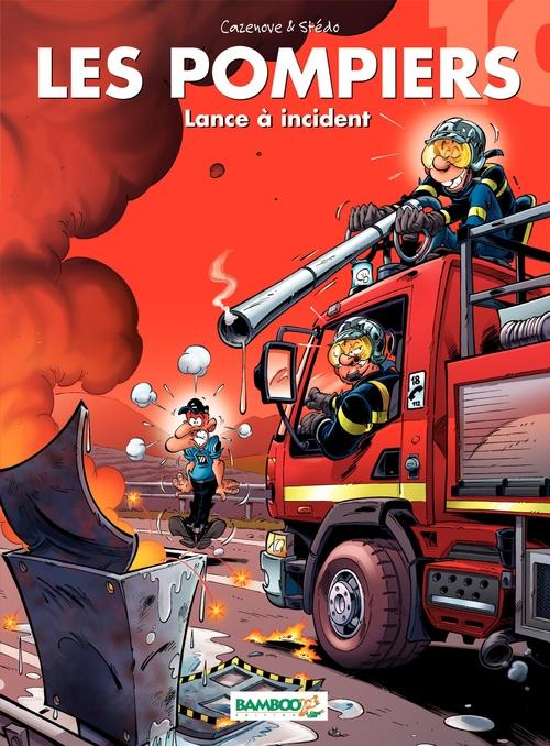 Les pompiers T.10 ; lance à incident