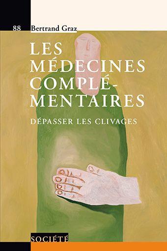 les medecines complementaires - v88 - depasser les clivages.