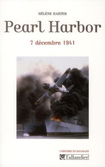 Pearl Harbour ; 7 décembre 1941