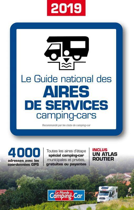 Le guide national des aires de services camping car (édition 2019)