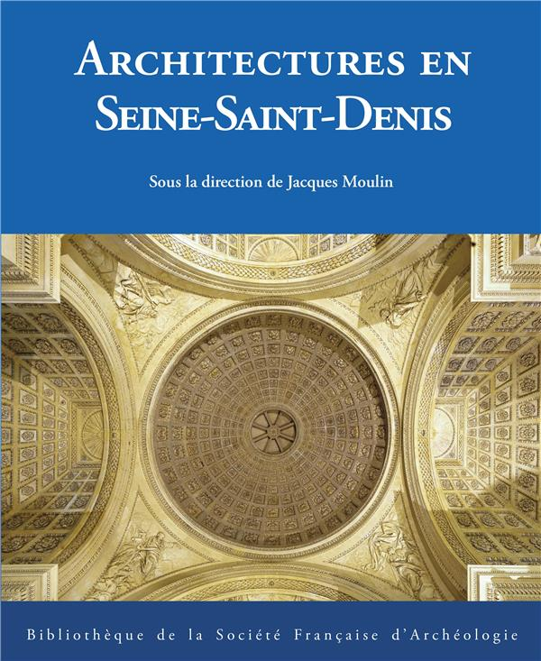 Architectures en Seine-Saint-Denis