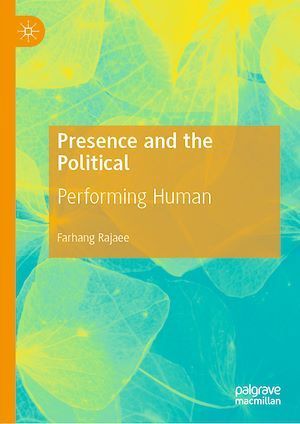 Presence and the Political