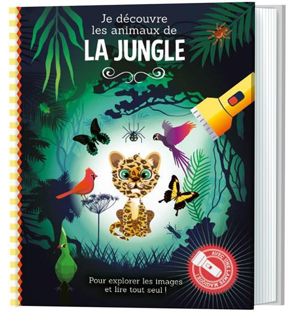 La jungle je découvre les animaux