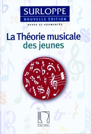 La Theorie Musicale Des Jeunes (Edition 2007)