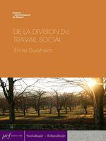 Vente Livre Numérique : De la division du travail social  - Émile Durkheim
