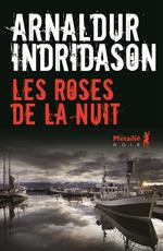 Vente EBooks : Les Roses de la nuit  - Arnaldur Indridason