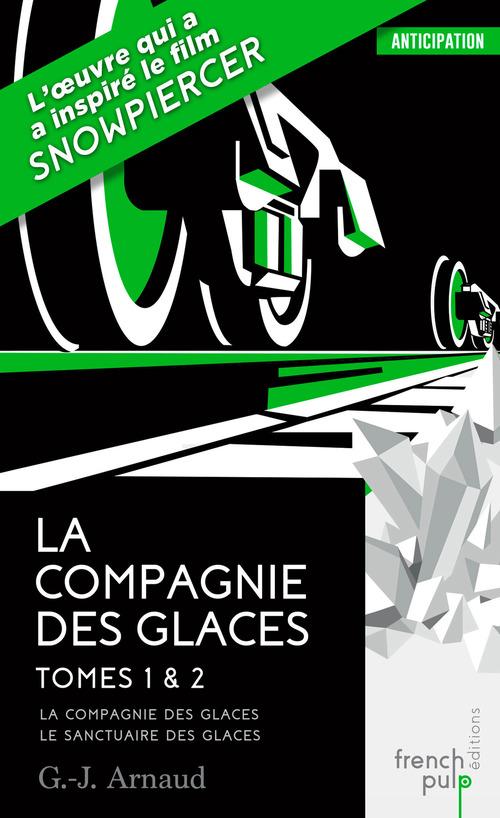 La compagnie des glaces ; INTEGRALE T.1 ET T.2