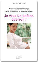 Je veux un enfant, Docteur !