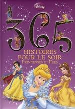 Couverture de 365 histoires pour le soir t.1 ; princesses et fées