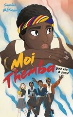 Vente Livre Numérique : Moi, Themba ; une vie à part  - Sophie Blitman