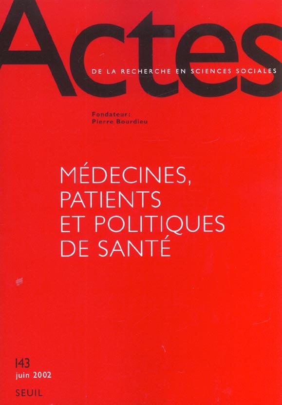 Actes de la recherche sciences sociales t.143; medecine et politique de la sante