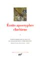 ECRITS APOCRYPHES CHRETIENS T.2