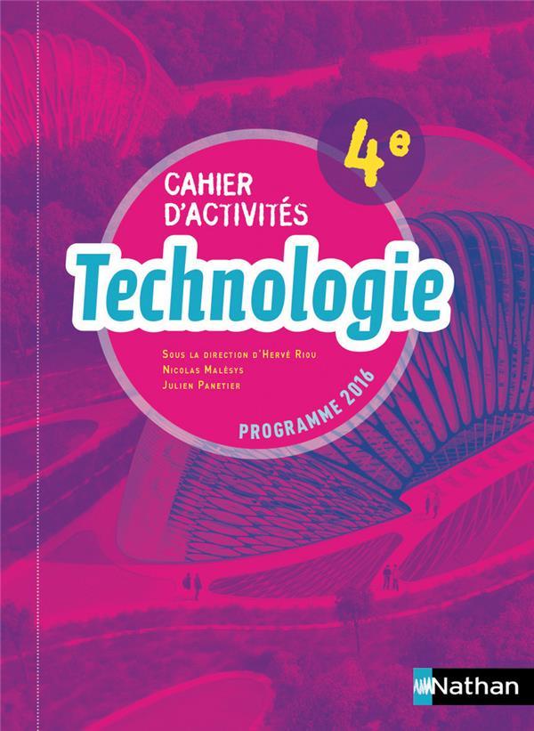 Technologie ; 4e ; cahier d'activités (édition 2017)