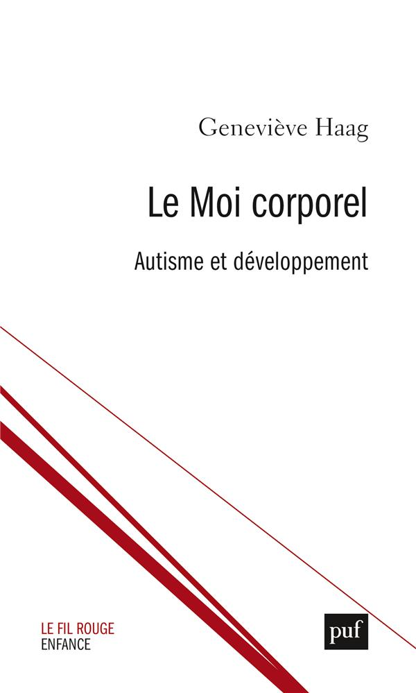Le moi corporel ; clinique de l'autisme