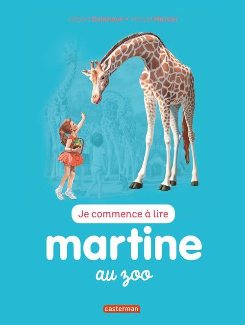Je commence à lire avec Martine T.47 ; Martine au zoo