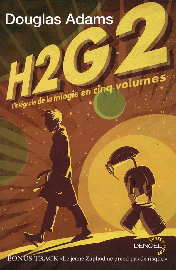 H2G2 ; intégrale