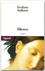 Silence  - Évelyne Sullerot