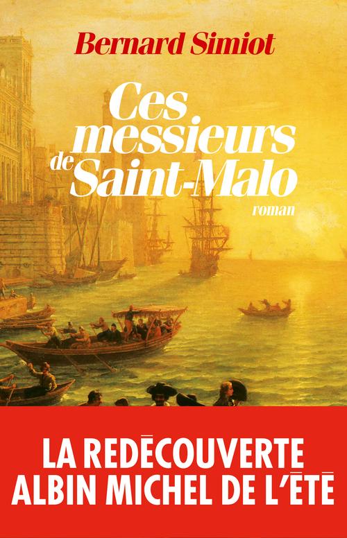 Ces messieurs de Saint-Malo (édition 2011)