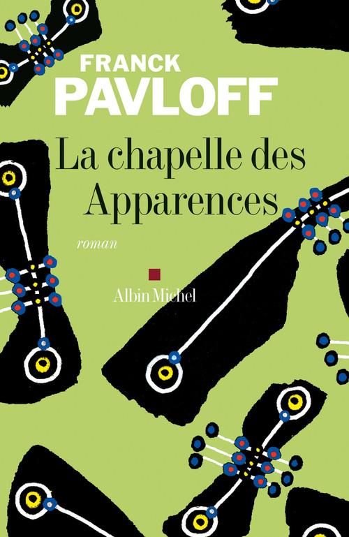 Vente Livre Numérique : La Chapelle des apparences  - Franck Pavloff
