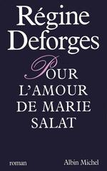 Vente Livre Numérique : Pour l'amour de Marie Salat  - Régine Deforges