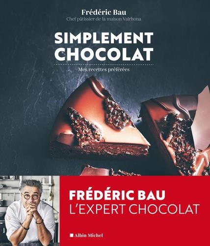 SIMPLEMENT CHOCOLAT - MES RECETTES PREFEREES