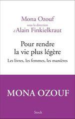 Vente EBooks : Pour rendre la vie plus légère  - Alain Finkielkraut - Mona Ozouf