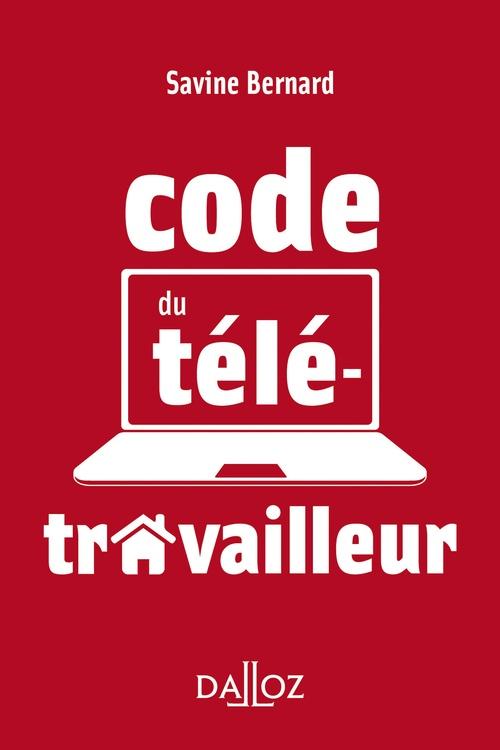 le code du télétravailleur (édition 2021)