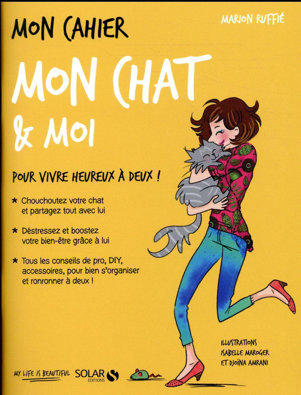 MON CAHIER ; mon chat & moi