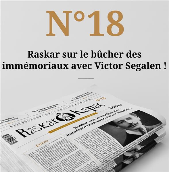 Raskar kapac n.18 ; gazette artistique et inflammable